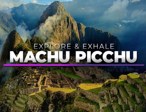 Explore & Exhale : Episode 2 : Machu Picchu & Guided Meditation