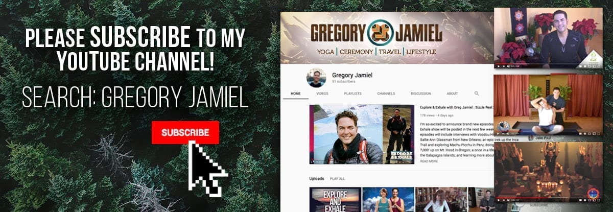 Follow-Me-on-YouTube-Greg-Jamiel-Gregory-Ceremony-Explore-Exhale-Yoga-Seattle-Washington-Portland-Oregon-2